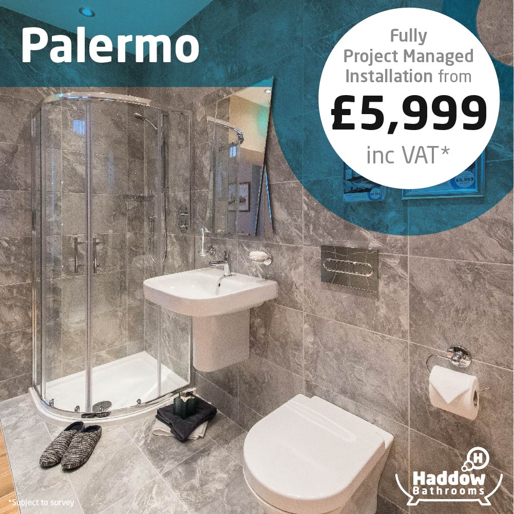 Palermo bathroom package with white Haddow Bathrooms logo bottom right. Image has a white and blue roundel that reads 'Fully project managed installation from £5,999' in grey and black text.